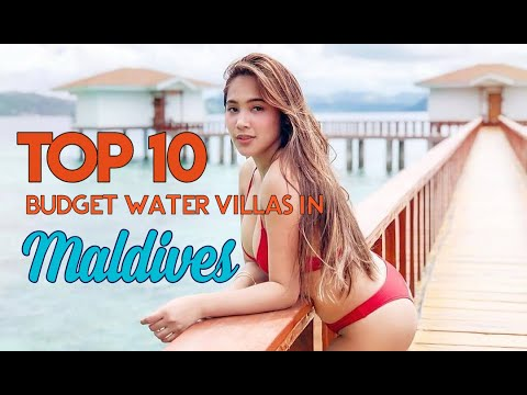 Top 10 Budget Water Villas In Maldives [ MUST WATCH!! ]