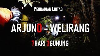 Download Video GUNUNG ARJUNO - WELIRANG VIA CANGAR 2019 MP3 3GP MP4