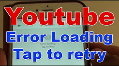 iPhone 6 Plus: How to Fix Youtube Error Loading Tap to Retry Download Error