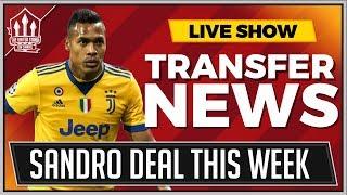 Alex Sandro Transfer Done By Weekend? Man Utd Transfer News