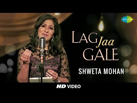 Lag Jaa Gale | Cover | Shweta MohanFeat. Stephen | Tribute To Lata Mangeshkars 75th Year I HD Video