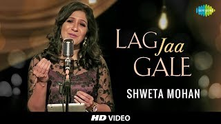 lag jaa gale cover shweta mohan feat stephen tribute to lata mangeshkars 75th year i hd video