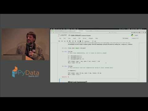 Jim Crist, David Mertz - Parallelizing Scientific Python with Dask
