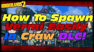 Borderlands 2 How To Spawn Vermivorous Easy On Wam Bam Island In Son Of Crawmerax Head Hunter DLC!