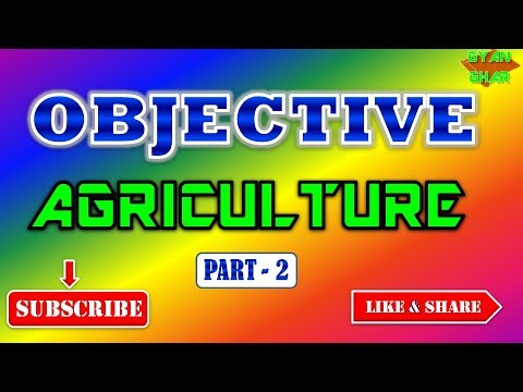 GENERAL AGRICULTURE (OBJECTIVE) PART_ 2_IMPORTANT FOR ICAR_JRF_,_AFO_