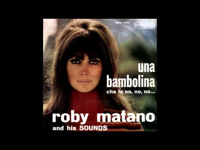 Roberto Matano - Una Bambolina Che Fa No, No, No (La Poupée Qui Fait Non)