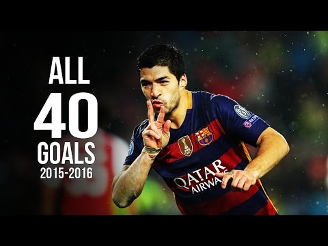 Luis Suarez - All 40 Goals 2015/2016 HD