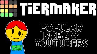 Popular Roblox YouTubers [Tier List] why is this a meme at this point?