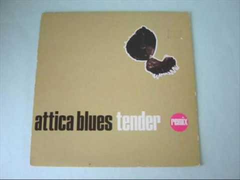 Attica Blues - Tender (Organized Konfusion Mix)