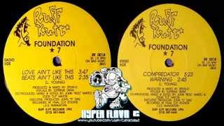 Foundation 7 - Love Ain't Like This / Compredator (Full Vinyl, 12'') (1992)