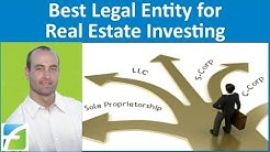 Best Legal Entity for Real Estate Investing