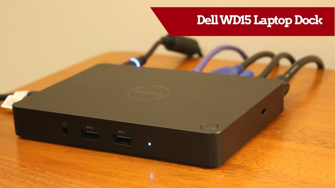 Dell WD15 USB-C Laptop Dock Review