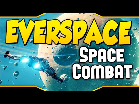 EVERSPACE ➤ Space Combat, Mining, Exploration & More! [Let's Play Everspace Gameplay]