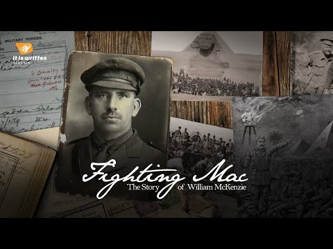 Fighting Mac (Faith of the ANZACs) - It Is Written Oceania