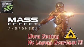 Mass Effect Andromeda Ultra Setting FPS Test on GTX 1070 Laptop