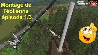 FS17 Montage de l'éolienne épisode 1 sur 3