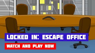Locked In: Escape Office · Game · Walkthrough