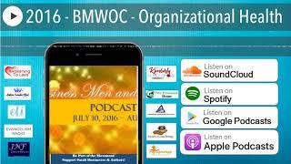 2016 - BMWOC - Organizational Health