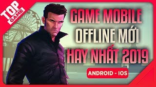 """[Topgame] Top Game Offline Mới Hay """"Lạ Lùng"""" Cho Android – IOS 2019"""