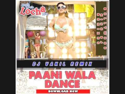 Paani Dance Waala Remix  Dj Vakil