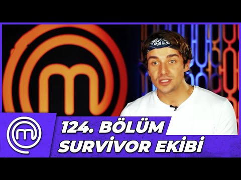 MasterChef Türkiye 124. Bölüm Özeti | SURVİVOR EFSANELERİ MASTERCHEF'TE