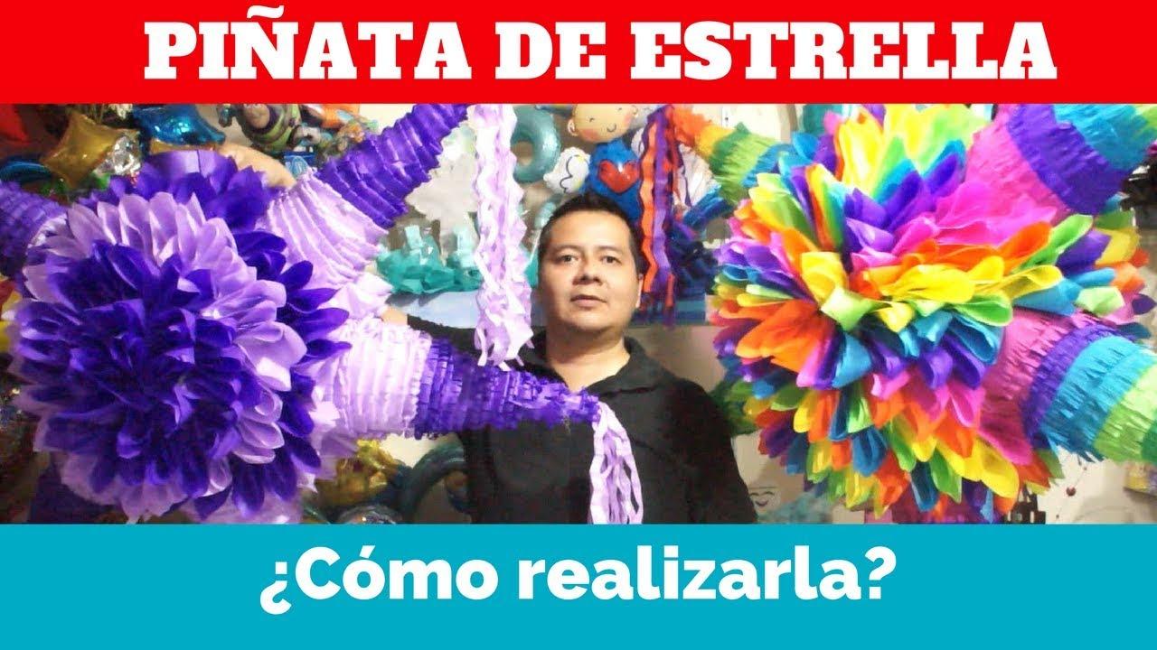 Cómo Hacer Piñata De Estrella Navideña Fácil Parte 2 Decorado