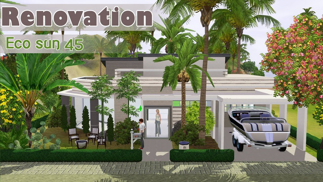 Eco Renovation the sims 3 speed build house renovation - eco sun 45 - world