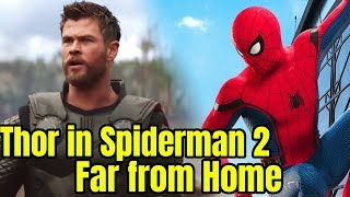 Thor to appear in Spiderman far from home after Avengers 4