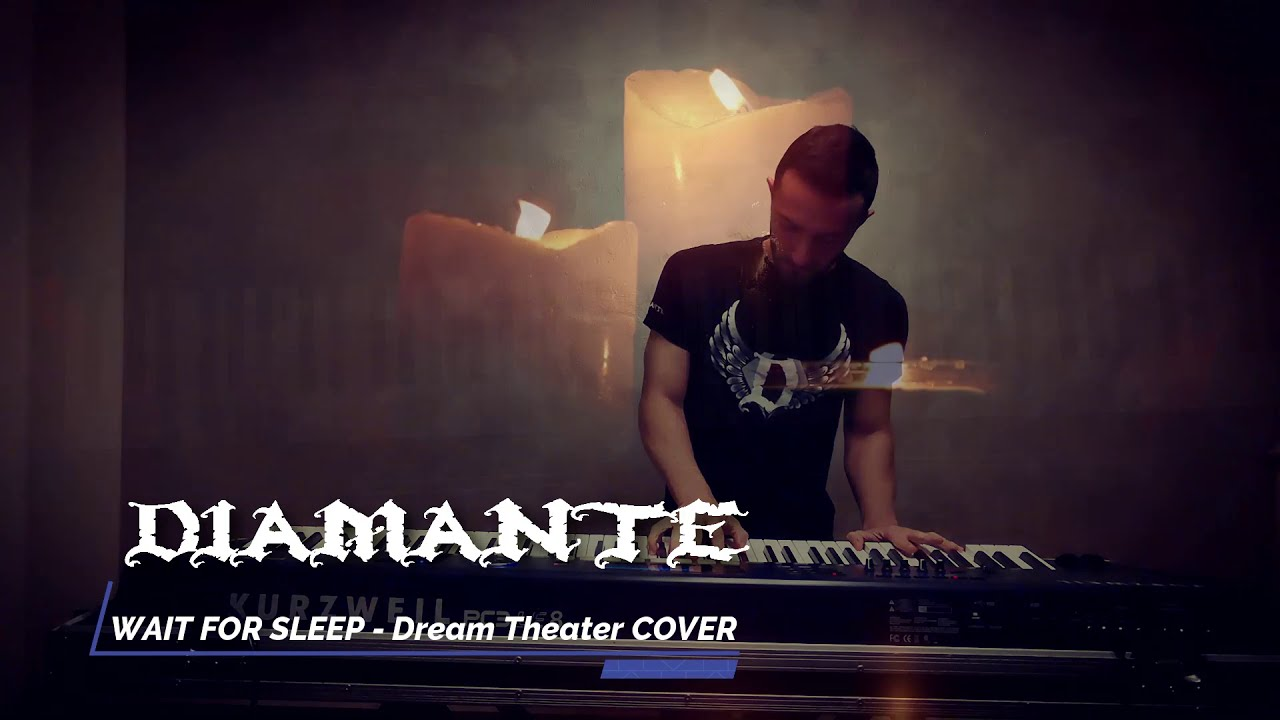 Wait for Sleep - DIAMANTE Official Video - Dream Theater COVER