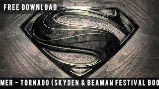 Hans Zimmer - Tornado (Skyden & Beaman Festival Mix) [FREE DOWNLOAD]