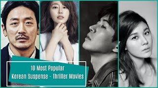 10 Most Popular Korean Suspense - Thriller Movies