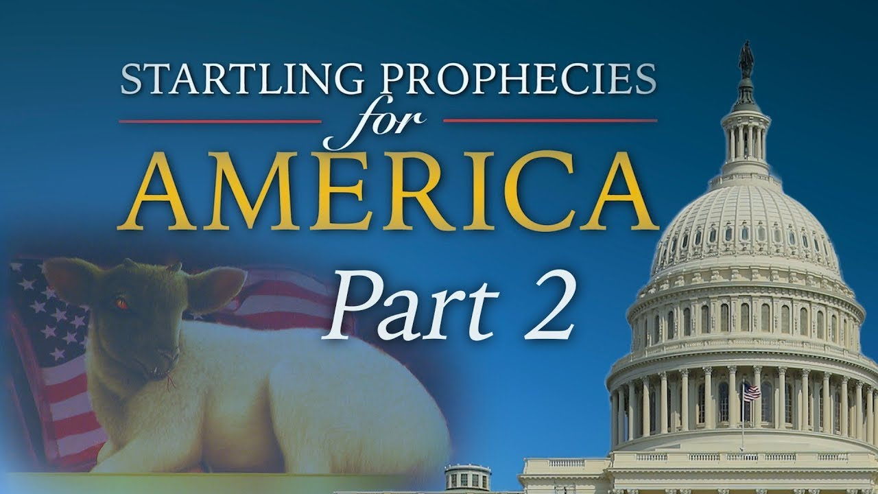 America in Bible Prophecy (Startling Prophecies for America: Part 2)