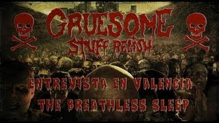 Entrevista a Gruesome Stuff Relish (The Breathless Sleep)