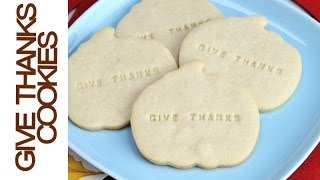 Give Thanks Cookies For Thanksgiving, Haniela's