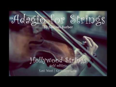 EastWest Hollywood Strings Test - Adagio for Strings by Samuel Barber