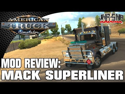 American Truck Simulator MACK Superliner by RTA mods | Mod Review