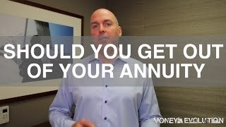 Should You Get Out Of Your Annuity