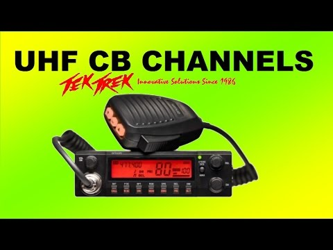 UHF CB Radio Channels