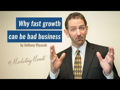 "Marketing Minute 026: ""Why Fast Growth Can Be Bad"" (Marketing Strategy) #MarketingMinute"
