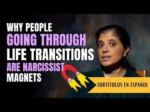 Why people going through life transitions are vulnerable to narcissists