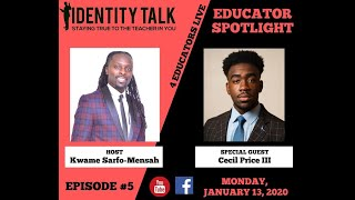 "IDTALK4ED LIVE Episode #5 - ""The Transformative Power of the Student Voice"" (Cecil Price III)"