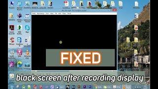 FIXED  BLACK SCREEN on any  Screen Recorder