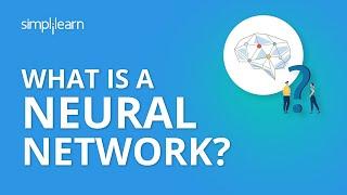 What is a Neural Network? | How Deep Neural Networks Work | Neural Network Tutorial | Simplilearn