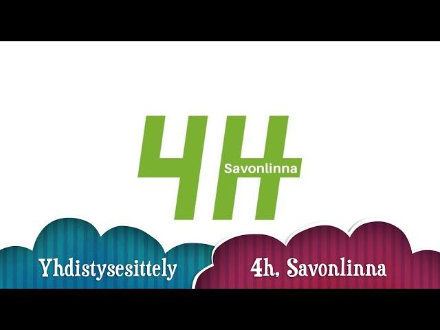 4h- Savonlinna yhdistysesittelyvideo