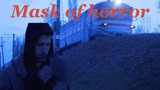 Маска ужаса/ Mask of horror
