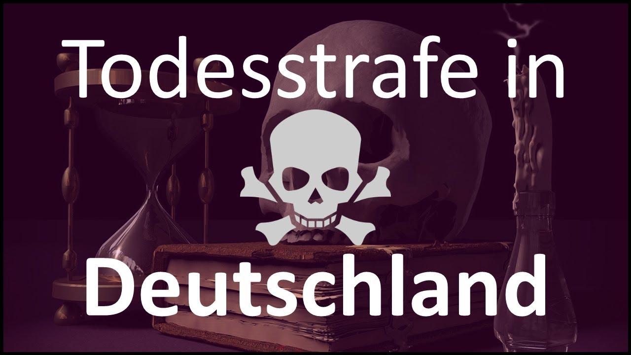 In Welchen Landern Gibt Es Die Todesstrafe Hinrichtungen In Deutschland Heute Noch Moglich Youtube