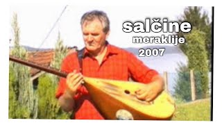 Salcine meraklije(Meraklijsko kolo)Studio Kemix( Officiall video)  2007