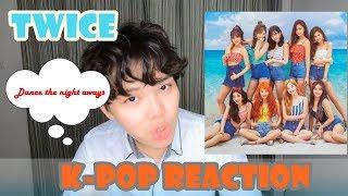 Twice  Dance the nice aways - K pop Reaction By Jay