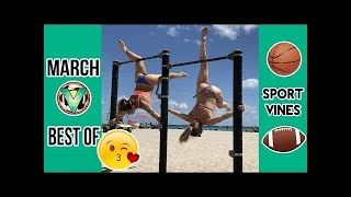 Best Sports Vines Of March 2017 #LOWIFUNNY