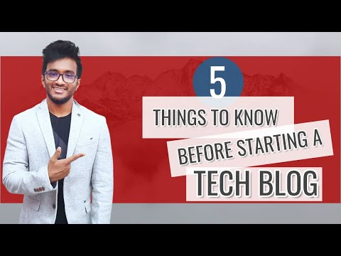 5 Crucial Things to Know Before Starting a Tech Blog